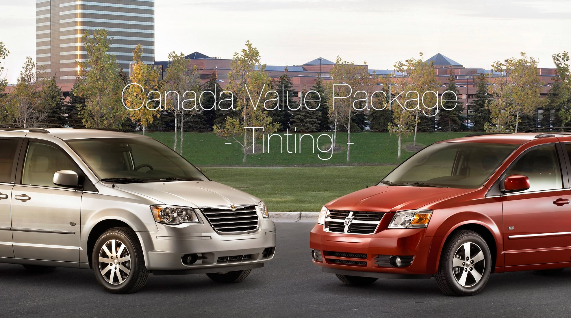 Canada Value Package: Tinting