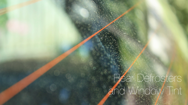 Q&A: Rear Defroster & Window Films