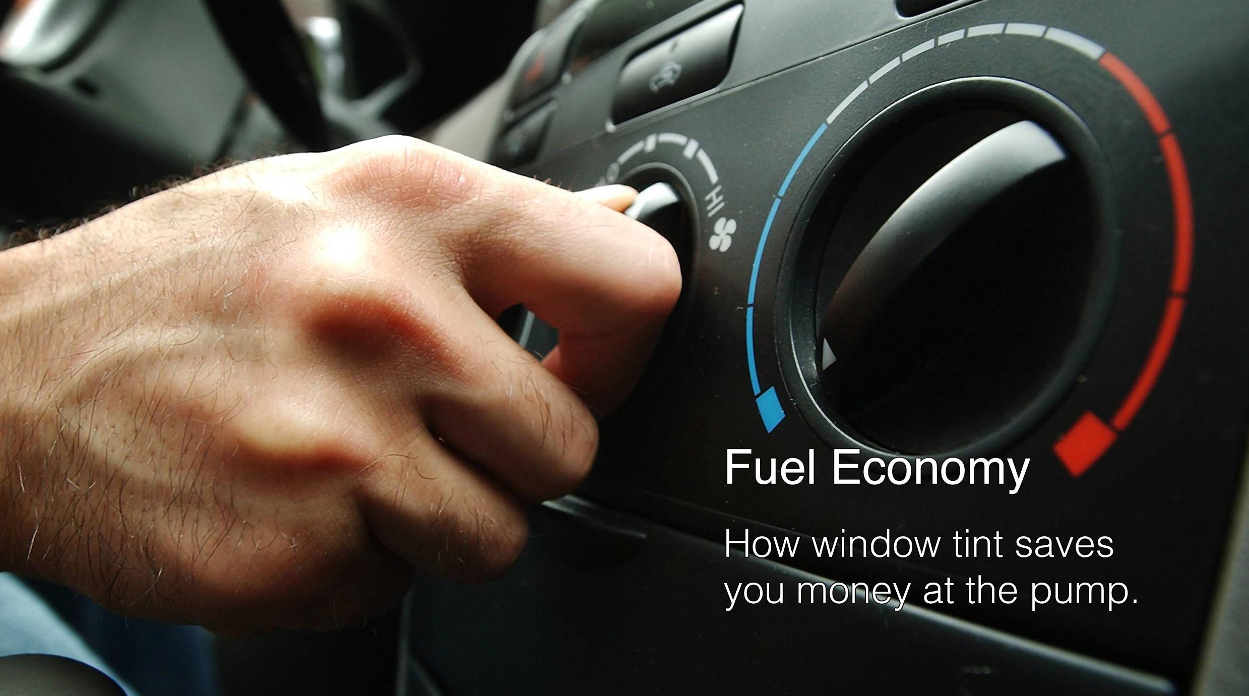 Fuel Economy & Window Films